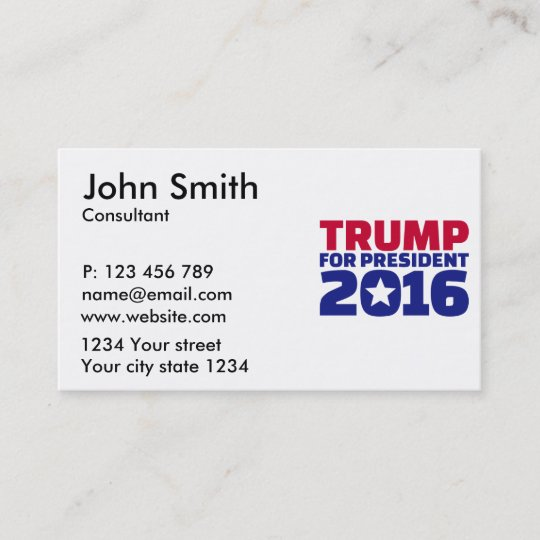Trump For President 2016 Business Card Zazzle