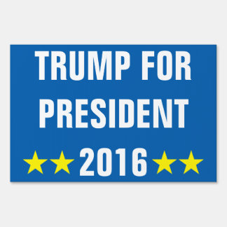 TRUMP FOR PRESIDENT 2016(Double-Sided) Lawn Sign