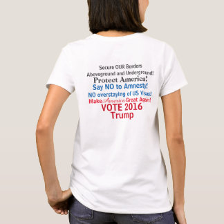 Trump for President 2016 Secure Our Borders T-Shirt