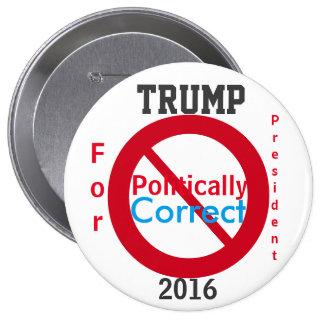 Trump for President Anti Politically Correct 2016 Button