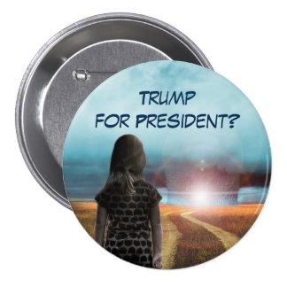 Trump for President? Pinback Button