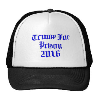 Trump for prison trucker hat