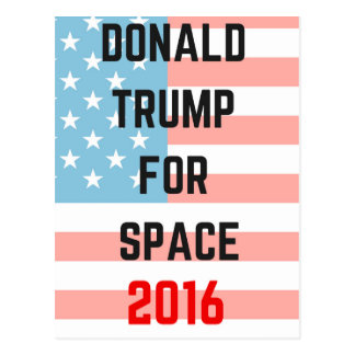 TRUMP FOR SPACE Illustration Humor Republicans Postcard