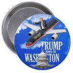 Trump goes to Washington Button