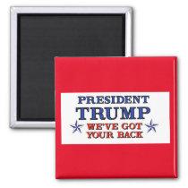 Trump Got Your Back Magnet