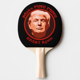 Trump Great Ping Pong Ping-Pong Paddle