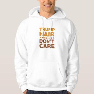 Trump Hair Don't Care Hoodie