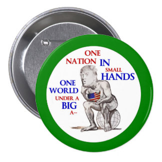 Trump has Small Hands Button