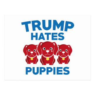 Trump Hates Puppies Postcard