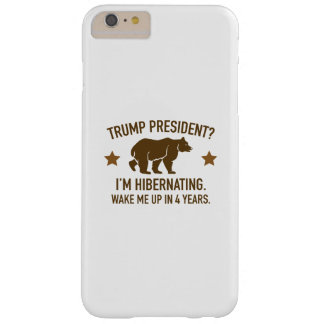 Trump Hibernation Barely There iPhone 6 Plus Case