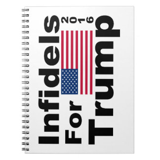 Trump infidels notebook