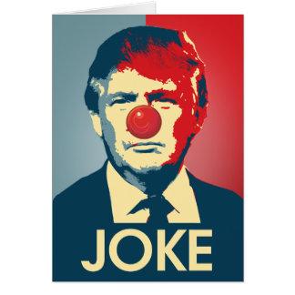Trump is a Joke - Anti-Trump Propaganda Card