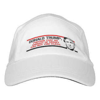 Trump is proving no amount of money can buy you cl hat