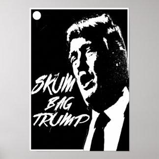 Trump is Skum Poster