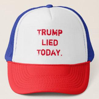 Trump Lied Today Trucker Hat