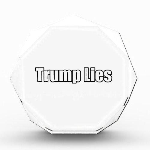 Trump Lies Acrylic Award