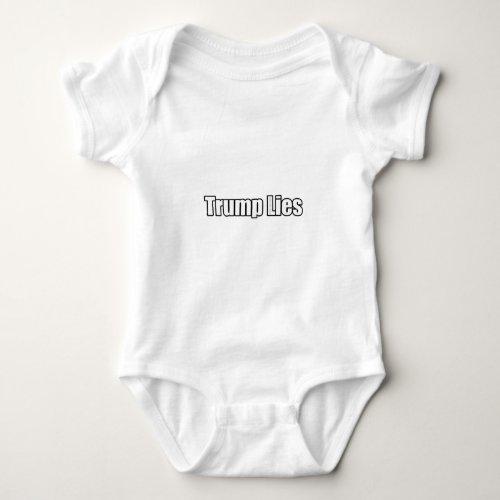 Trump Lies Baby Bodysuit