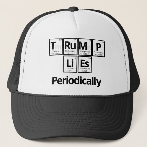 Trump Lies Periodically Trucker Hat