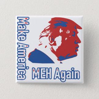 Trump: Make America Great Again Satire Button
