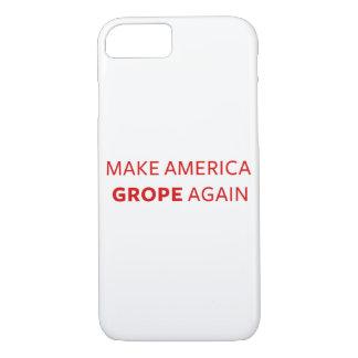 Trump: Make America Grope Again iPhone 8/7 Case