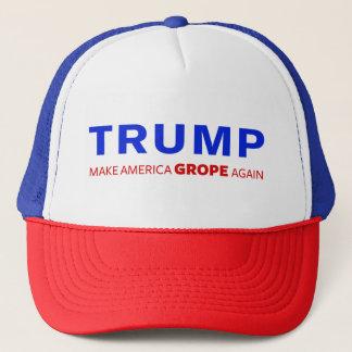 Trump: Make America Grope Again Trucker Hat