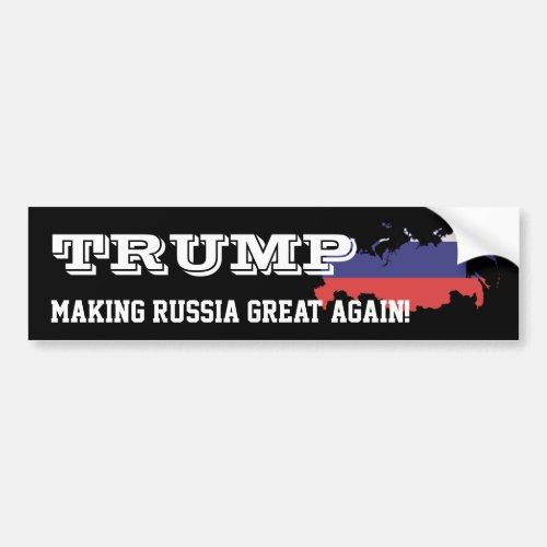 Trump Making Russia great again Bumper Sticker