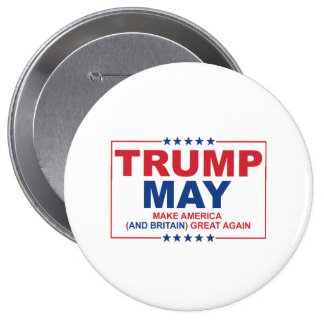 Trump May 2016 - Make American and Britain Great A Button