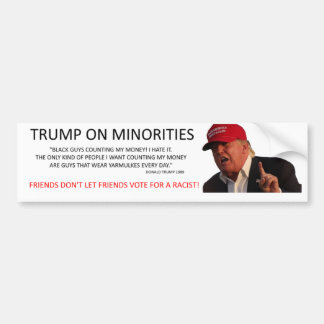 TRUMP ON MINORITIES BUMPER STICKER