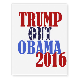 Trump Out 2016 Temporary Tattoo