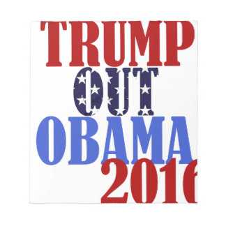 Trump Out Obama 2016 Notepad