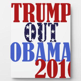 Trump Out Obama 2016 Plaque