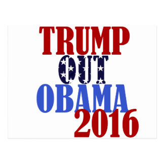 Trump Out Obama 2016 Postcard