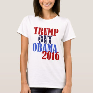 Trump Out Obama 2016 T-Shirt