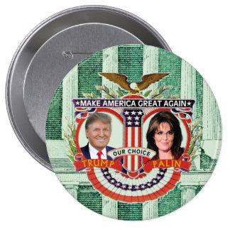 Trump & Palin in 2016 Button