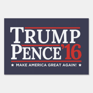 Trump Pence 2016 Election Campaign Lawn Yard Sign