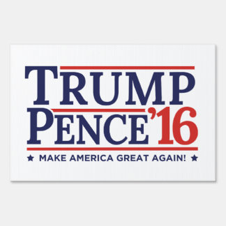 Trump Pence 2016 Election Campaign Yard Lawn Sign
