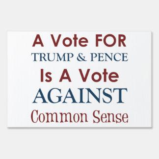Trump & Pence: A Vote AGAINST Common Sense! Sign