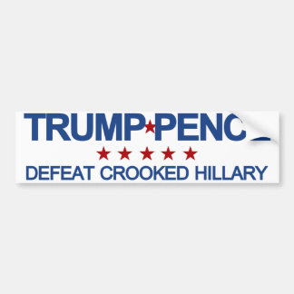 Trump Pence Defeat Crooked Hillary Bumper Sticker