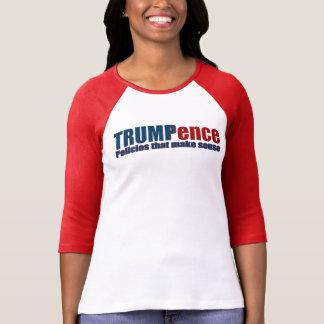 Trump Pence T-shirt Policies that Make Sense