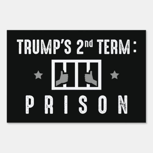 Trump Prison Sign