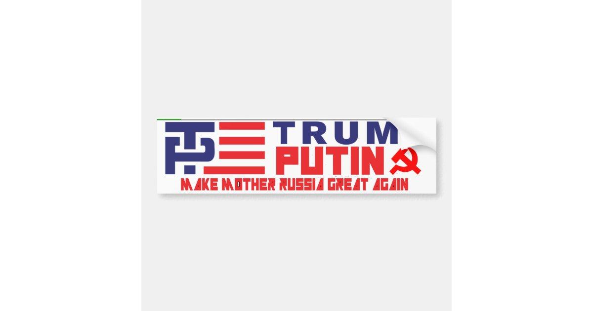 Trump / Putin Bumper Sticker | Zazzle
