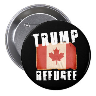 Trump Refugee - American Refugee - -  - white -.pn Pinback Button