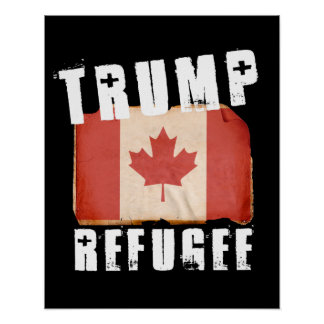 Trump Refugee - American Refugee - -  - white -.pn Poster