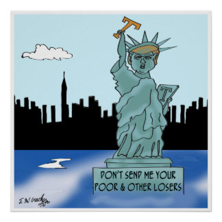 Trump's Statue of Liberty Poster