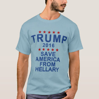 Trump Save America From Hellary T-Shirt
