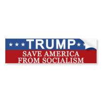 Trump Save America from Socialism Bumper Sticker