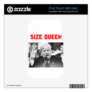 TRUMP SIZE QUEEN DECALS FOR iPod TOUCH 4G