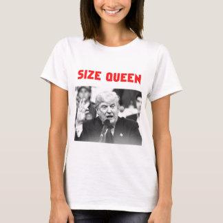 TRUMP SIZE QUEEN T-Shirt