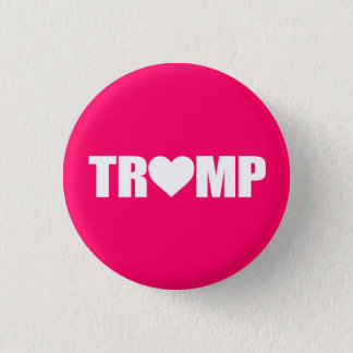 """'TRUMP' SPELLED WITH HEART"" PINBACK BUTTON"