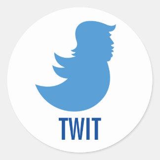"""Trump Sucks Sticker: """"TWIT"""" Classic Round Sticker"""